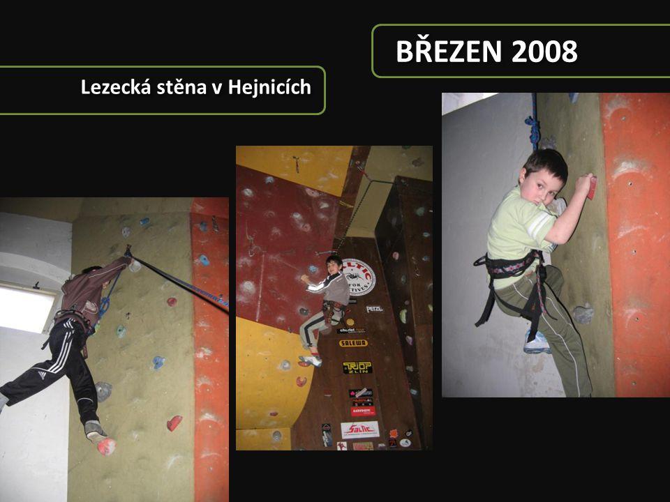 BŘEZEN 2008 Lezecká stěna v Hejnicích