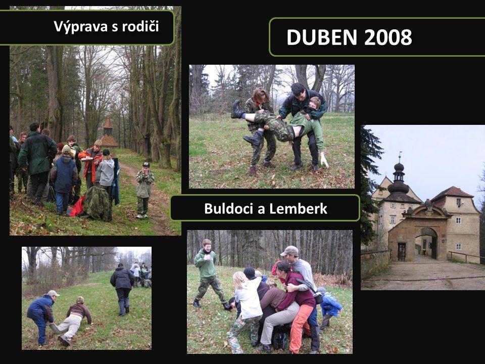 DUBEN 2008 Výprava s rodiči Buldoci a Lemberk