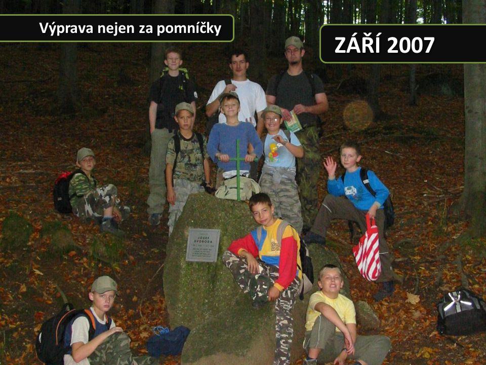 ZÁŘÍ 2007 Výprava nejen za pomníčky