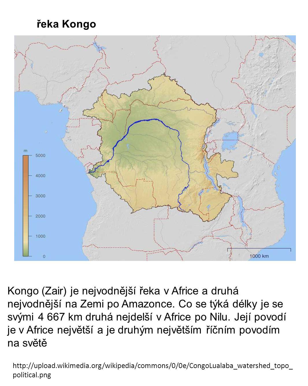 Kongo (Zair) je nejvodnější řeka v Africe a druhá nejvodnější na Zemi po Amazonce. Co se týká délky je se svými 4 667 km druhá nejdelší v Africe po Ni
