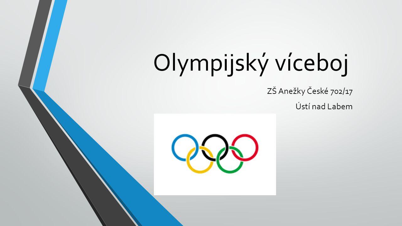 Olympijský víceboj ZŠ Anežky České 702/17 Ústí nad Labem