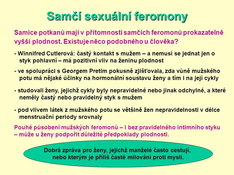 Samčí sexuální feromony Samice potkanů mají v přítomnosti samčích feromonů prokazatelně vyšší plodnost. Existuje něco podobného u člověka? - Winnifred