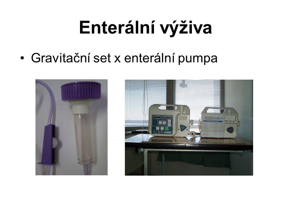 Enterální výživa •Gravitační set x enterální pumpa