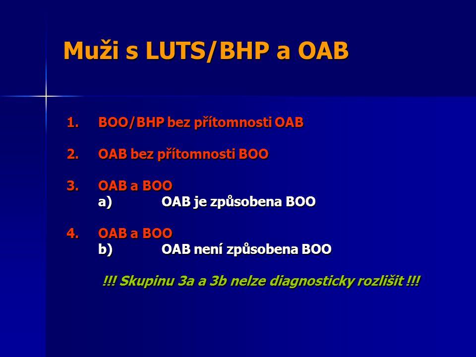 Muži s LUTS/BHP a OAB 1.BOO/BHP bez přítomnosti OAB 2.