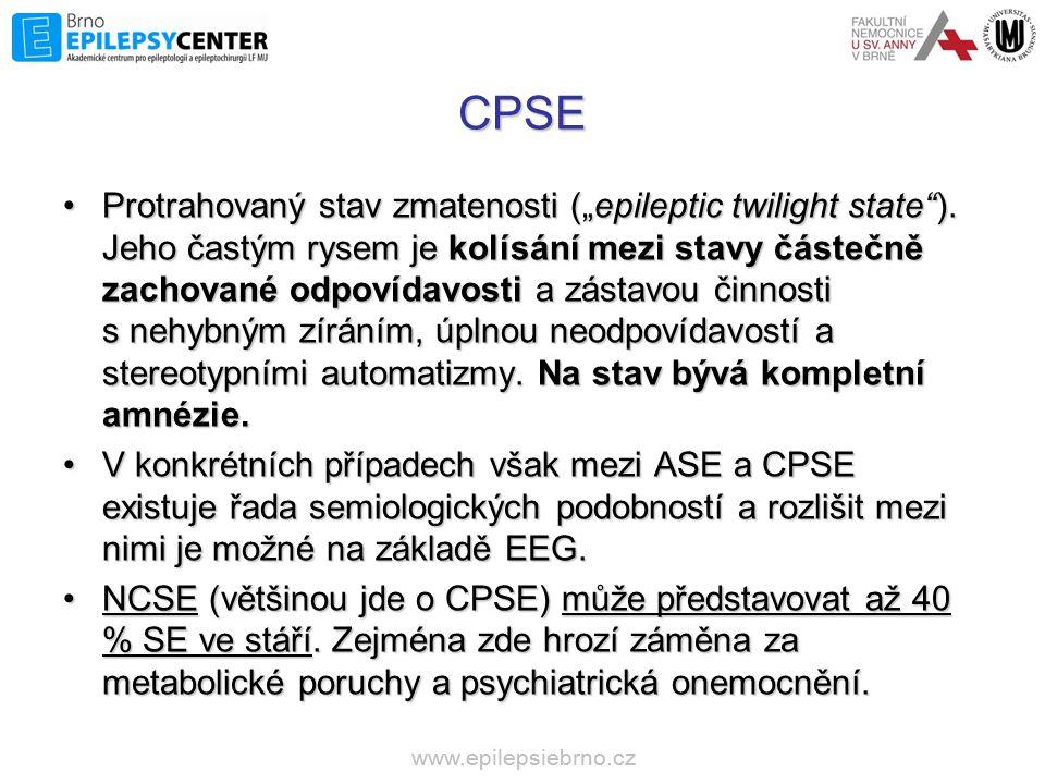 """CPSE •Protrahovaný stav zmatenosti (""""epileptic twilight state""""). Jeho častým rysem je kolísání mezi stavy částečně zachované odpovídavosti a zástavou"""