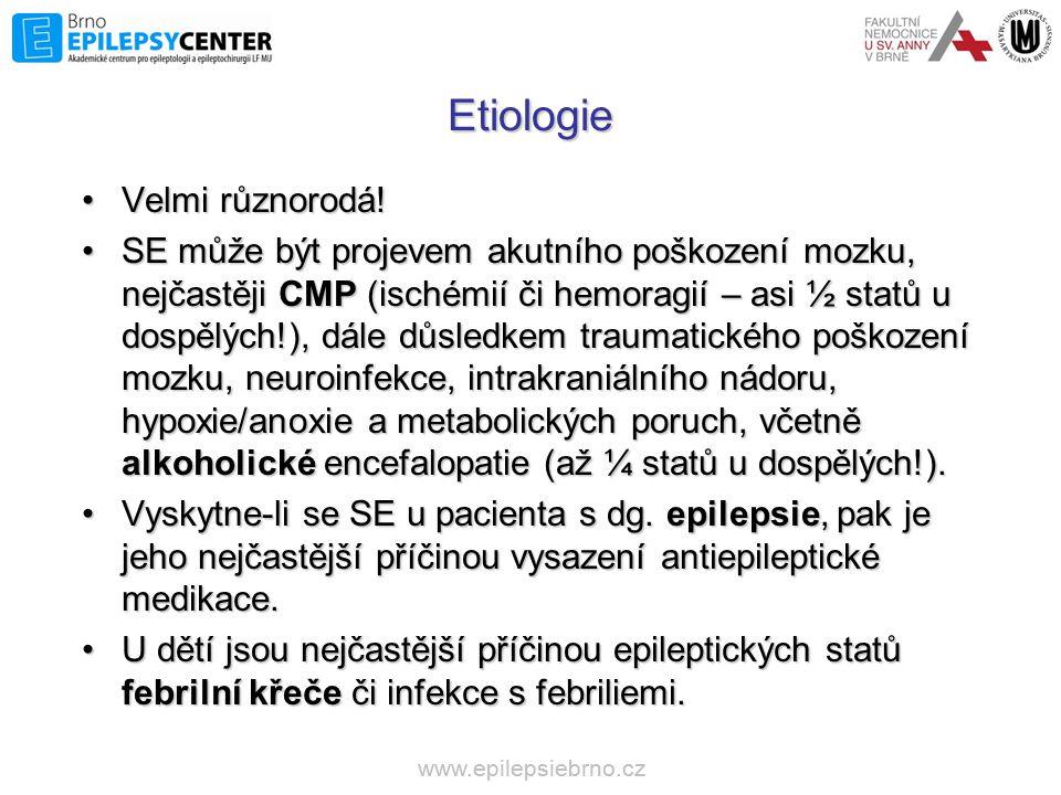 Etiologie •Velmi různorodá! •SE může být projevem akutního poškození mozku, nejčastěji CMP (ischémií či hemoragií – asi ½ statů u dospělých!), dále dů