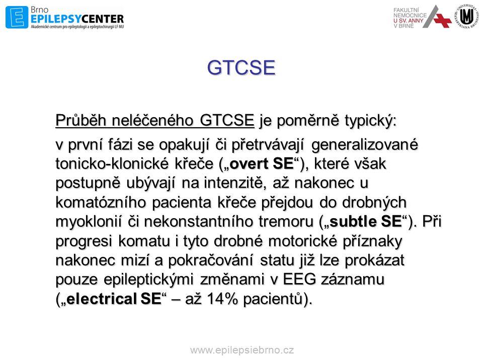 """GTCSE Průběh neléčeného GTCSE je poměrně typický: v první fázi se opakují či přetrvávají generalizované tonicko-klonické křeče (""""overt SE""""), které vša"""
