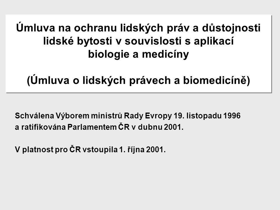 International Ethical Guidelines for Biomedical Research Involving Human Subjects Rada mezinárodních organizací lékařských věd (CIOMS) ve spolupráci se Světovou zdravotnickou organizací (Ženeva 2002)