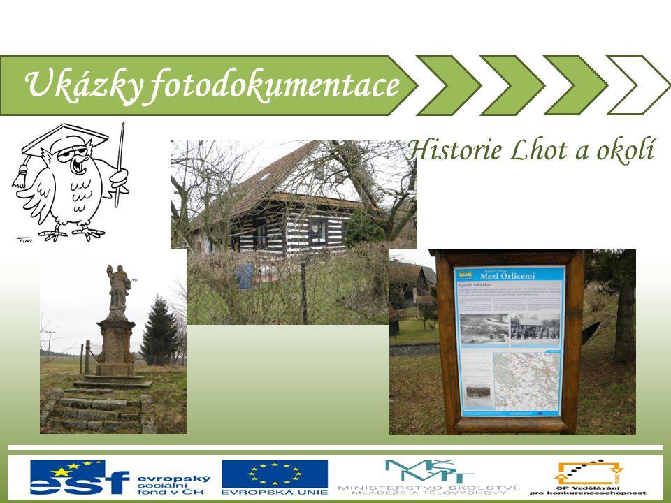 Ukázky fotodokumentace Historie Lhot a okolí
