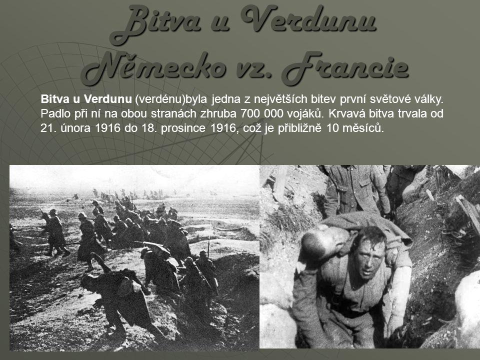 Německý útok a taktika 21.února 1916 ve 4 hodiny ráno začal německý útok.