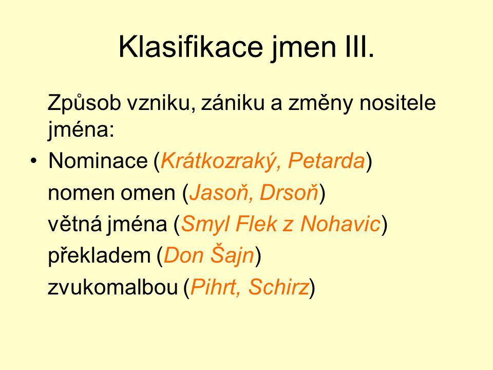 Klasifikace jmen III.