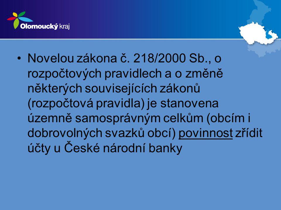 •Novelou zákona č. 218/2000 Sb., o rozpočtových pravidlech a o změně některých souvisejících zákonů (rozpočtová pravidla) je stanovena územně samosprá