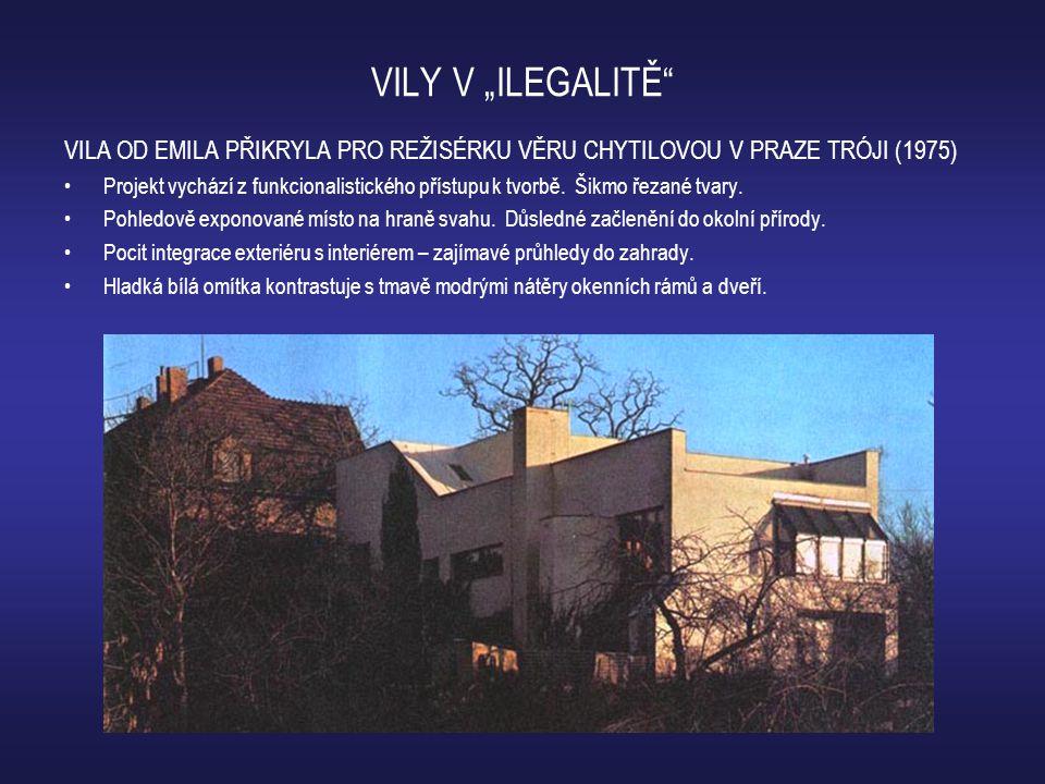 """VILY V """"ILEGALITĚ"""" VILA OD EMILA PŘIKRYLA PRO REŽISÉRKU VĚRU CHYTILOVOU V PRAZE TRÓJI (1975) •Projekt vychází z funkcionalistického přístupu k tvorbě."""