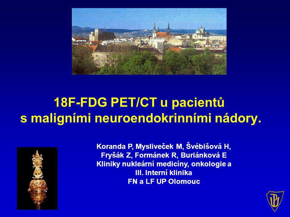 Maligní neuroendokrinní tumory - heterogenní skupina neoplázií (2-6/100 tisíc obyv.