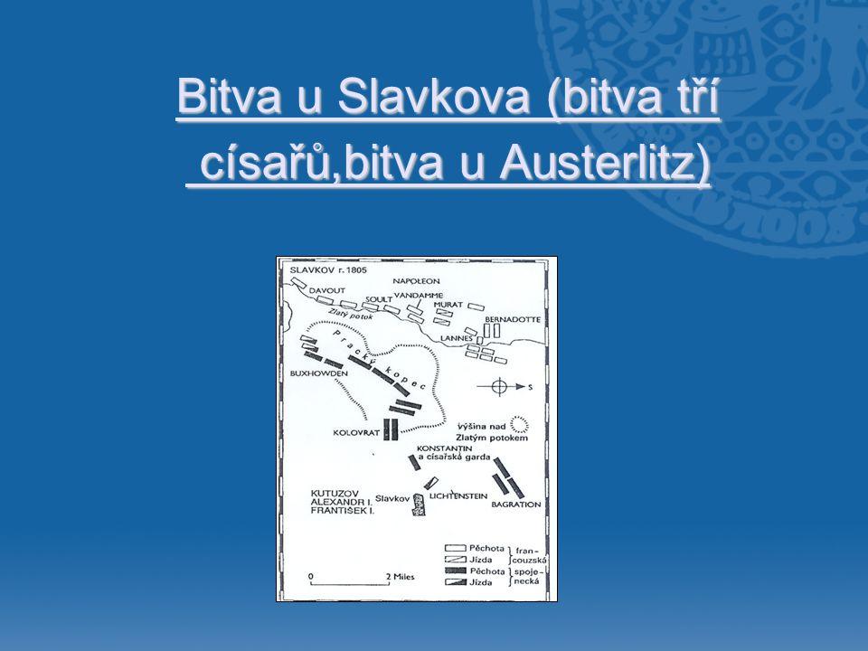 Bitva u Slavkova (bitva tří císařů,bitva u Austerlitz)
