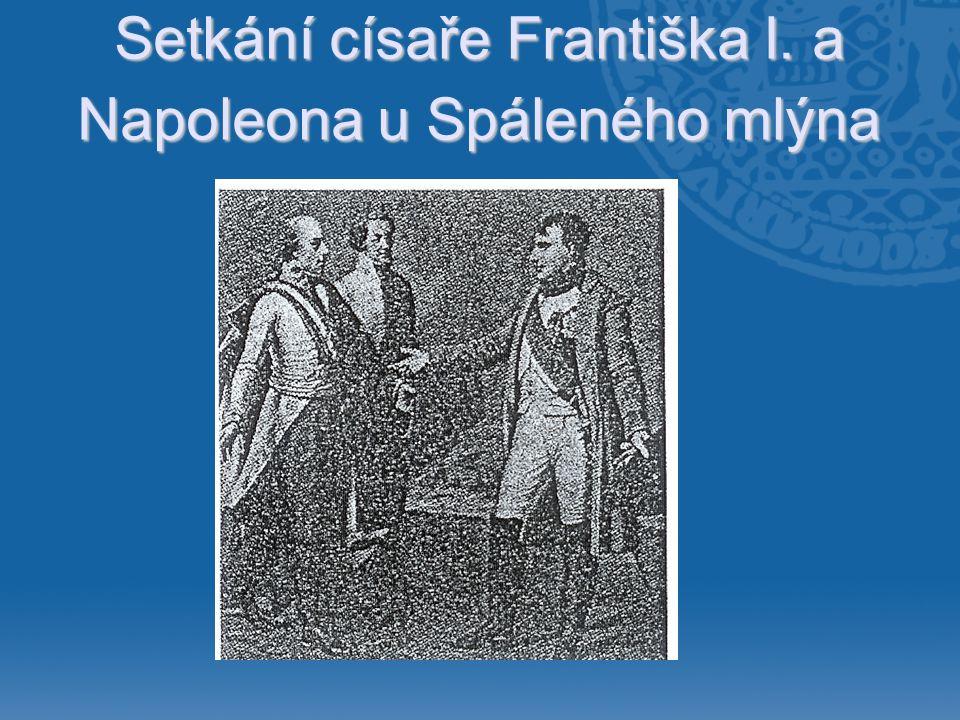 Setkání císaře Františka I. a Napoleona u Spáleného mlýna