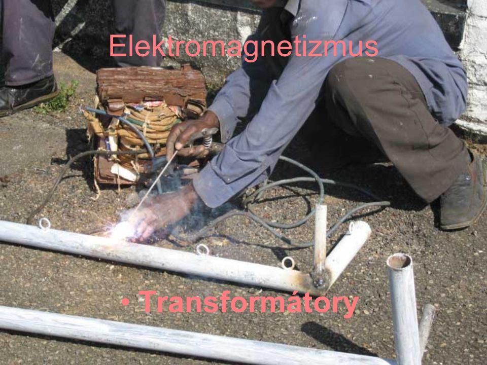 Elektromagnetizmus •Transformátory