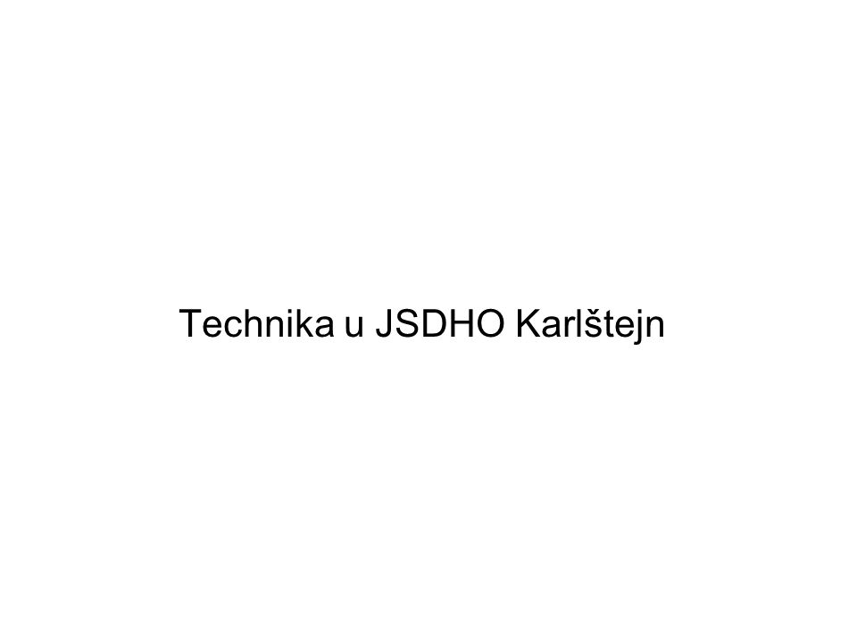 Technika u JSDHO Karlštejn