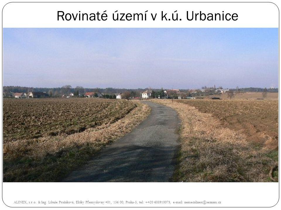 Rovinaté území v k.ú. Urbanice ALINEX, s.r.o. & Ing. Libuše Pražáková, Elišky P ř emyslovny 401, 156 00, Praha-5, tel: +420 605910073, e-mail: nemecal