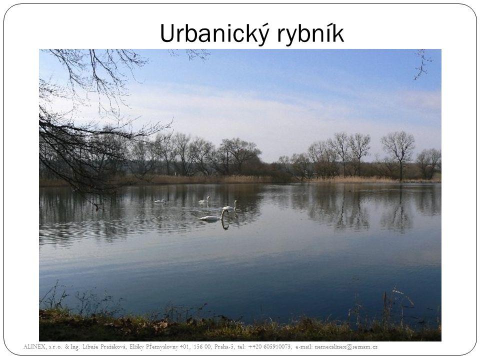 Urbanický rybník ALINEX, s.r.o. & Ing. Libuše Pražáková, Elišky P ř emyslovny 401, 156 00, Praha-5, tel: +420 605910073, e-mail: nemecalinex@seznam.cz