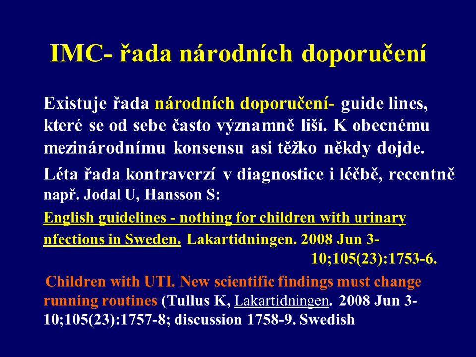 První randomizovaná studie extraktu z cranbeerries u dětí s recidivami IMC •Ferrara P, ……….Cataldi L Cranberry juice for the prevention of recurrent urinary tract infections: a randomized controlled trial in children.