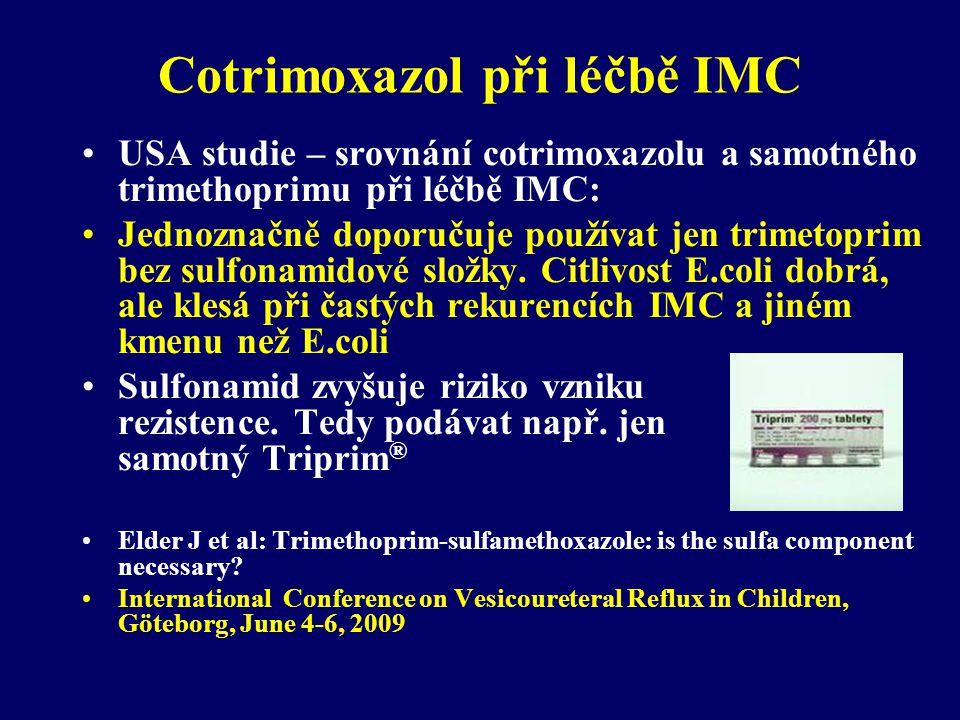 Cotrimoxazol při léčbě IMC •USA studie – srovnání cotrimoxazolu a samotného trimethoprimu při léčbě IMC: •Jednoznačně doporučuje používat jen trimetop