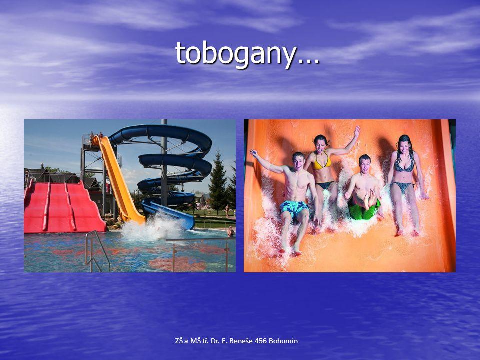 tobogany…