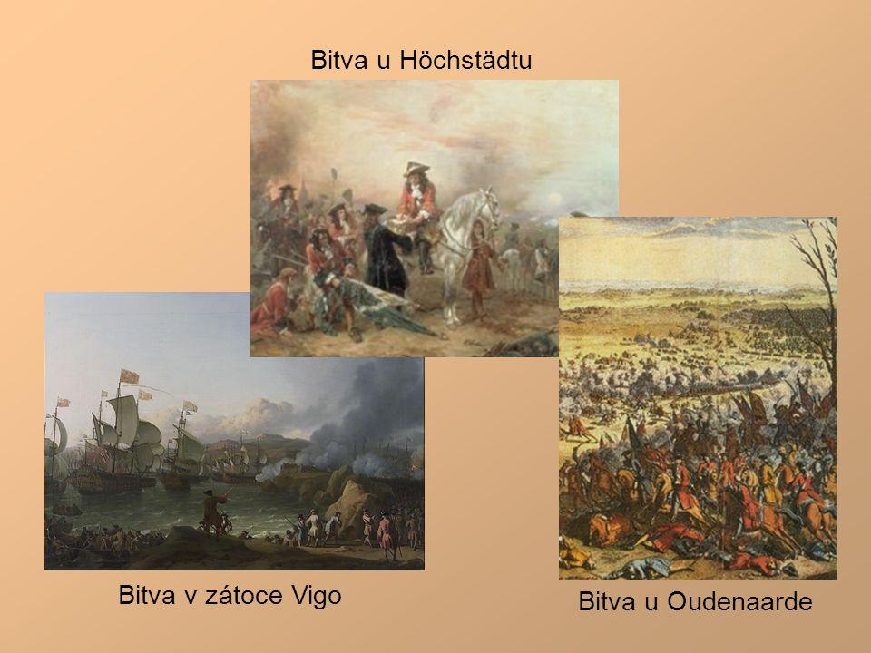 Bitva v zátoce Vigo Bitva u Oudenaarde Bitva u Höchstädtu