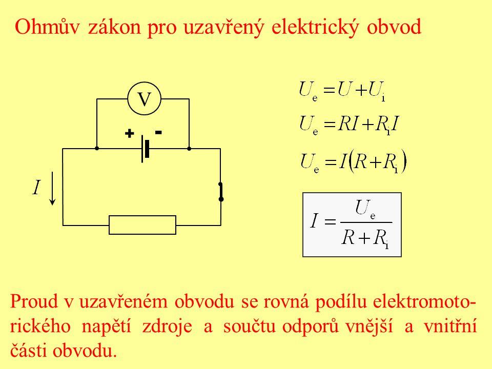 Při spojení nakrátko je: a) svorkové napětí zdroje téměř nulové, b) úbytek napětí na zdroji téměř nulový, c) vnitřní odpor zdroje téměř nulový, d) odpor vnější části obvodu téměř nulový.