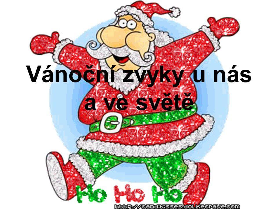 Vánoční zvyky u nás a ve světě