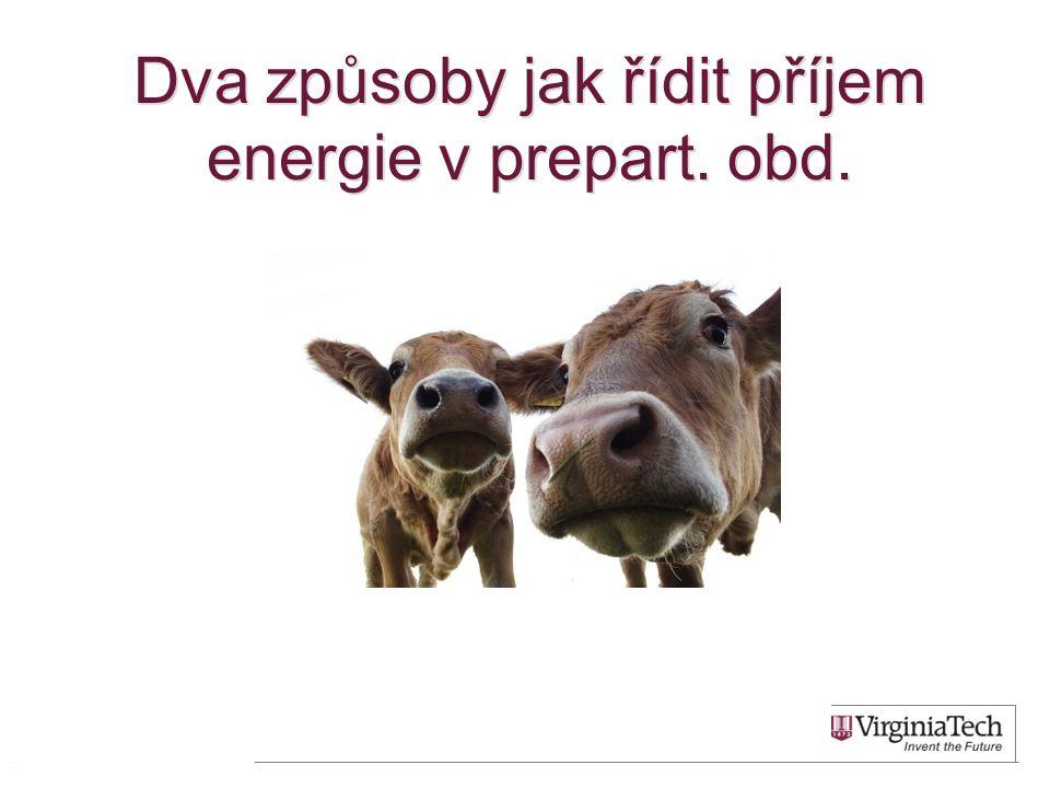 Dva způsoby jak řídit příjem energie v prepart. obd. 25