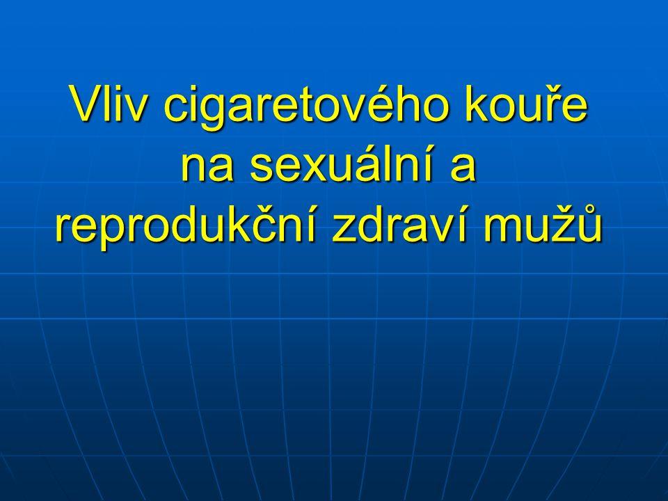 Vliv cigaretového kouře na sexuální a reprodukční zdraví mužů