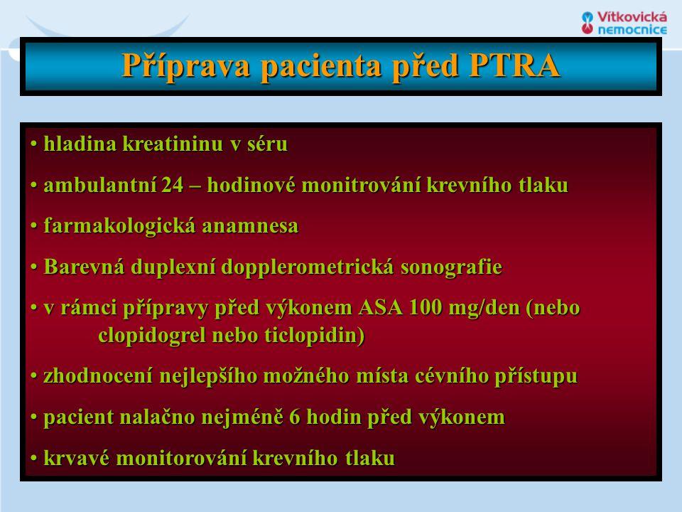 Příprava pacienta před PTRA • hladina kreatininu v séru • ambulantní 24 – hodinové monitrování krevního tlaku • farmakologická anamnesa • Barevná dupl