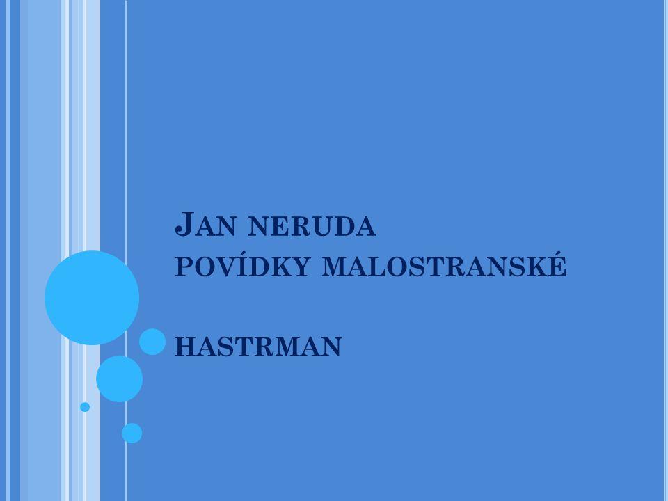 J AN NERUDA POVÍDKY MALOSTRANSKÉ HASTRMAN