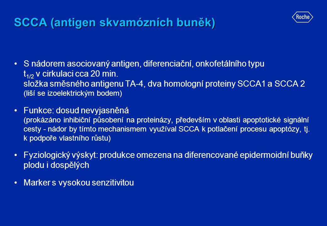 SCCA (antigen skvamózních buněk) •S nádorem asociovaný antigen, diferenciační, onkofetálního typu t 1/2 v cirkulaci cca 20 min. složka směsného antige