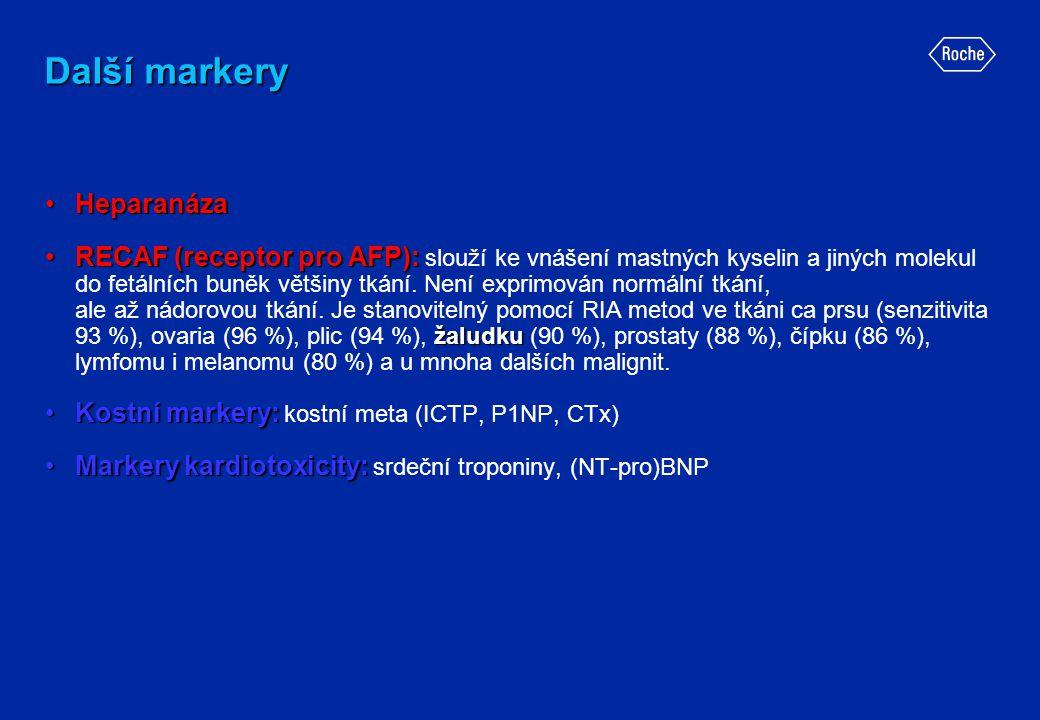 Další markery •Heparanáza •RECAF (receptor pro AFP): žaludku •RECAF (receptor pro AFP): slouží ke vnášení mastných kyselin a jiných molekul do fetální