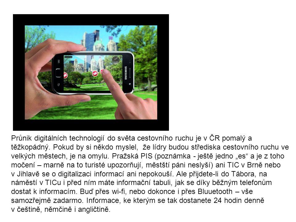 Průnik digitálních technologií do světa cestovního ruchu je v ČR pomalý a těžkopádný. Pokud by si někdo myslel, že lídry budou střediska cestovního ru