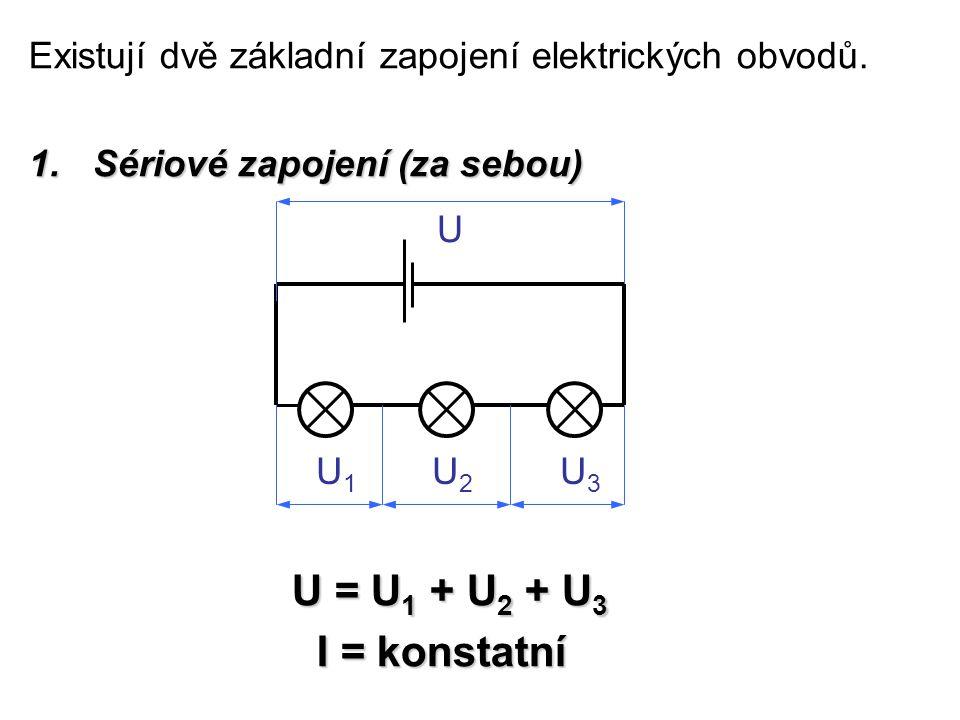 Existují dvě základní zapojení elektrických obvodů.