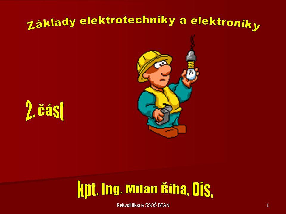 Rekvalifikace SSOŠ BEAN 42 Příklady do závěrečné zkoušky z předmětu – (rekvalifikace) 6) Ohmův zákon Základy elektrotechniky a elektroniky Na rezistoru o hodnotě 3,3 kΩ je napětí 5 V.