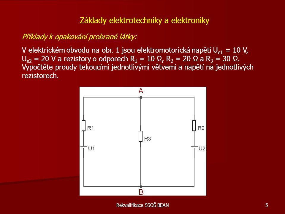 Rekvalifikace SSOŠ BEAN 46 Příklady do závěrečné zkoušky z předmětu – (rekvalifikace) 10) Sériové a paralelní řazení rezistorů Základy elektrotechniky a elektroniky Rezistory 2,7 Ω a 6,8 Ω jsou zapojeny do série a teče jimi proud 1,5 A.