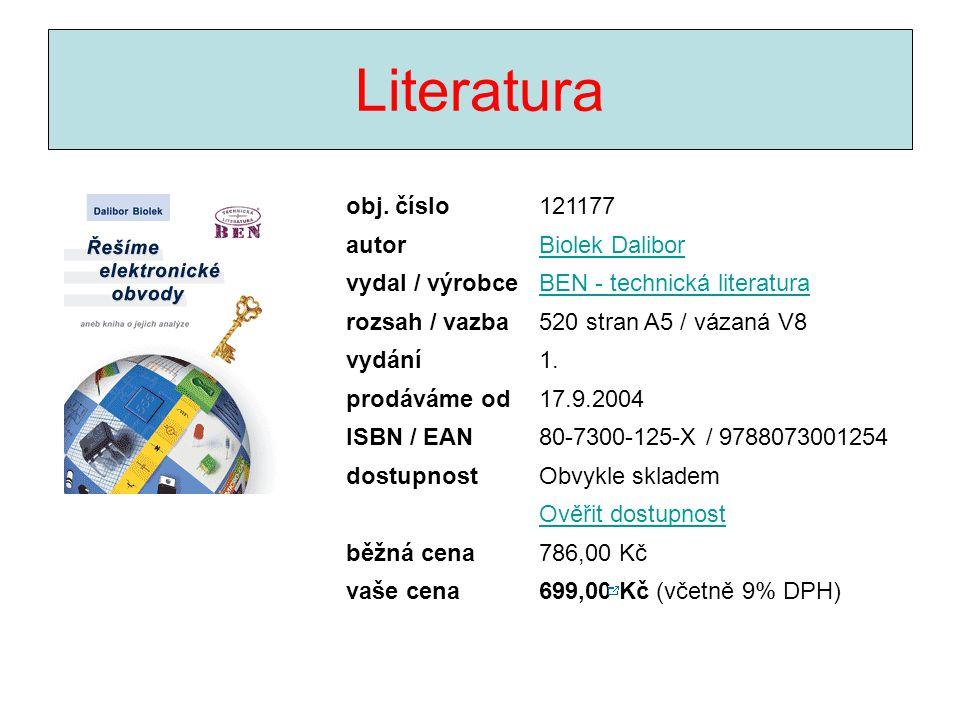Literatura Řešíme elektronické obvody aneb kniha o jejich analýze obj. číslo121177 autorBiolek Dalibor vydal / výrobceBEN - technická literatura rozsa