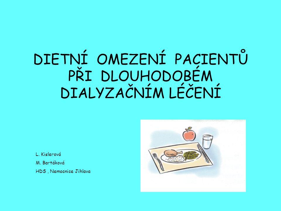 U všech pacientů respektujeme v dietě ostatní metabolické poruchy(např.