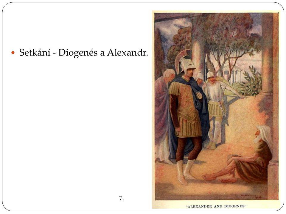 SSetkání - Diogenés a Alexandr. 7.
