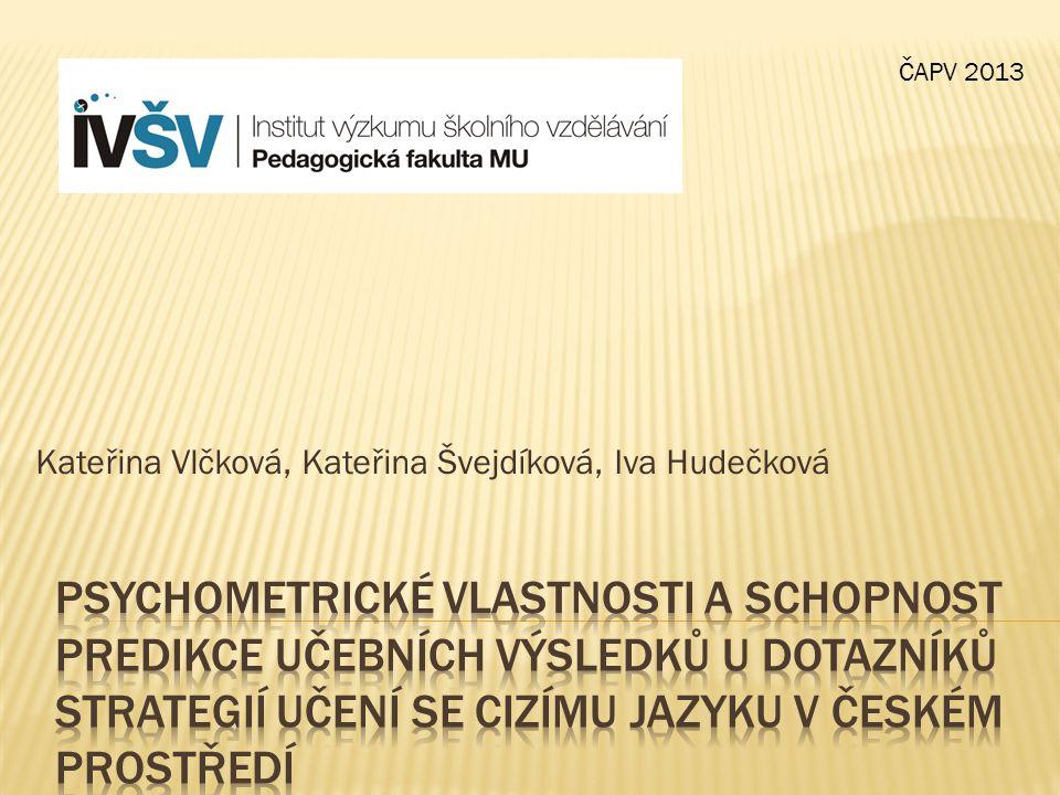 Kateřina Vlčková, Kateřina Švejdíková, Iva Hudečková ČAPV 2013