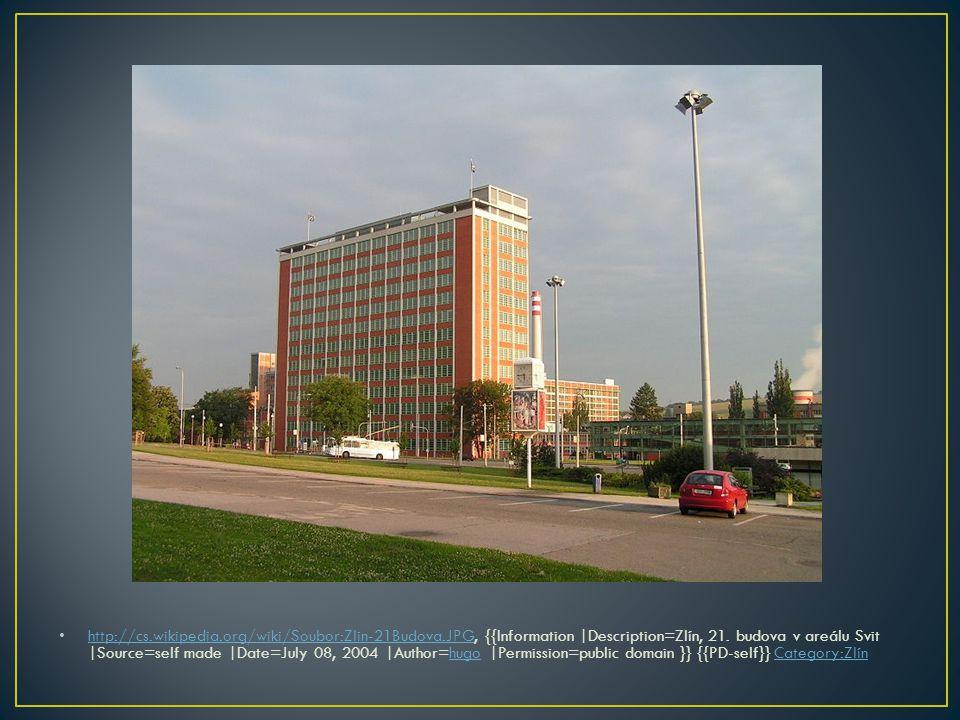 • http://cs.wikipedia.org/wiki/Soubor:Zlin-21Budova.JPG, {{Information |Description=Zlín, 21.