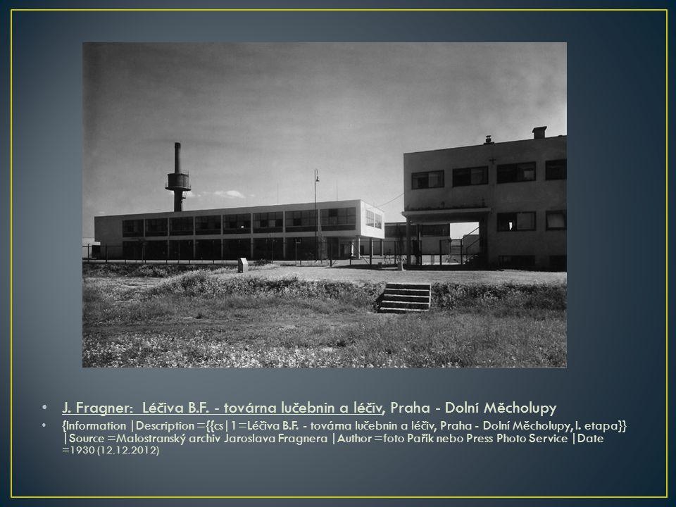 • J. Fragner: Léčiva B.F. - továrna lučebnin a léčiv, Praha - Dolní Měcholupy • {Information |Description ={{cs|1=Léčiva B.F. - továrna lučebnin a léč
