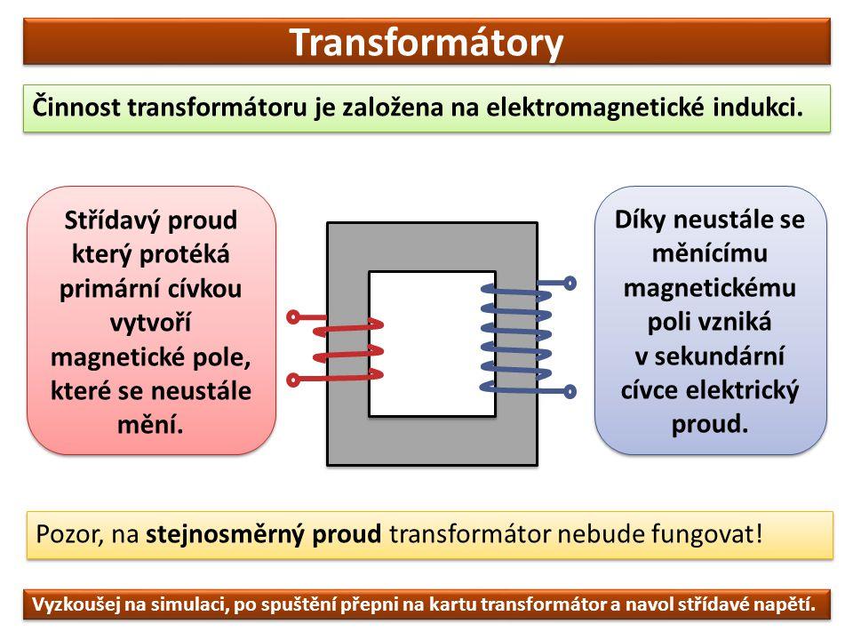 Transformátory To, zda transformátor bude napětí zvyšovat nebo snižovat, závisí na počtu závitů na cívkách.