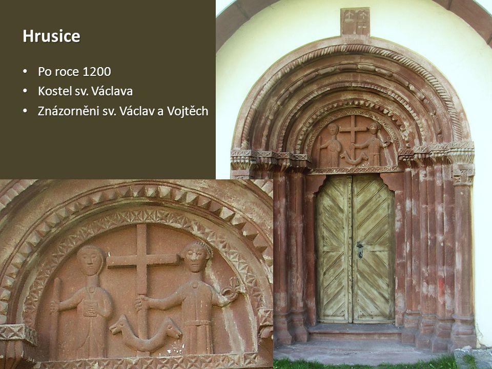 Hrusice • Po roce 1200 • Kostel sv. Václava • Znázorněni sv. Václav a Vojtěch