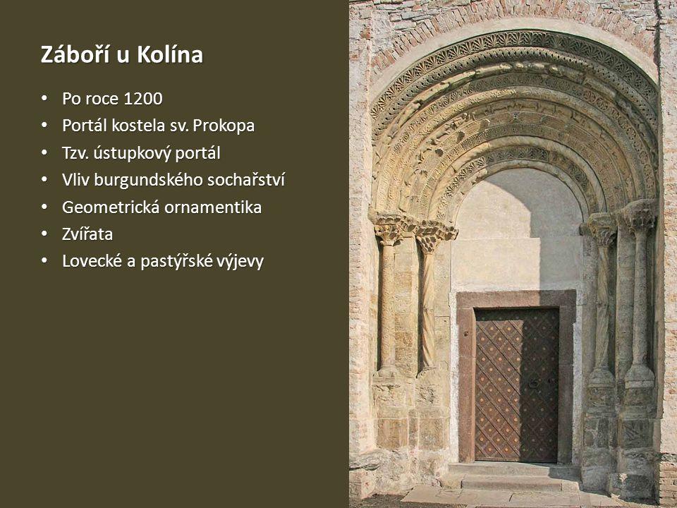 Záboří u Kolína • Po roce 1200 • Portál kostela sv. Prokopa • Tzv. ústupkový portál • Vliv burgundského sochařství • Geometrická ornamentika • Zvířata