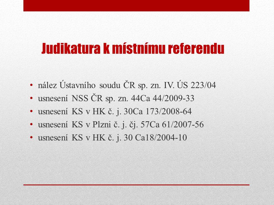 Judikatura k místnímu referendu • nález Ústavního soudu ČR sp.